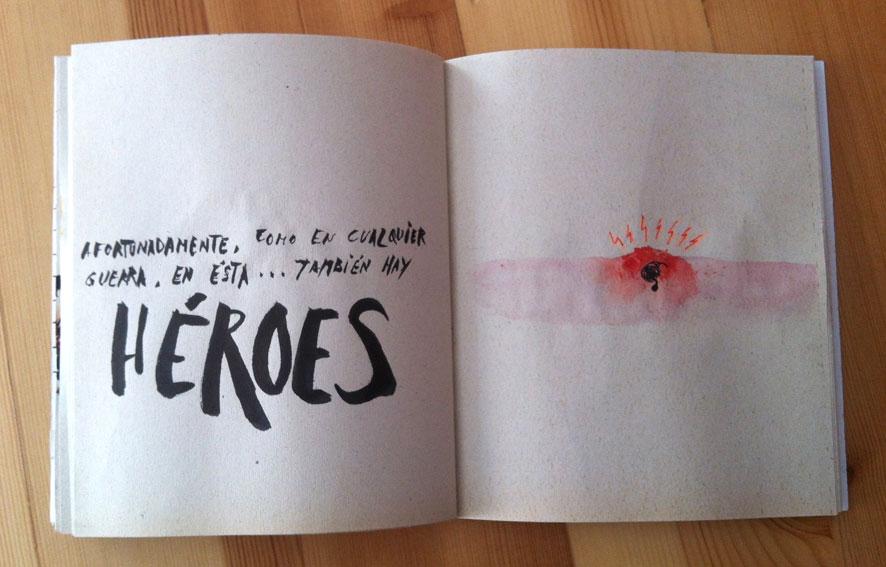 """<p><span style=""""color: #808080; font-size: 9pt;"""">Afortunadamente, como en cualquier guerra, en ésta...también hay héroes"""